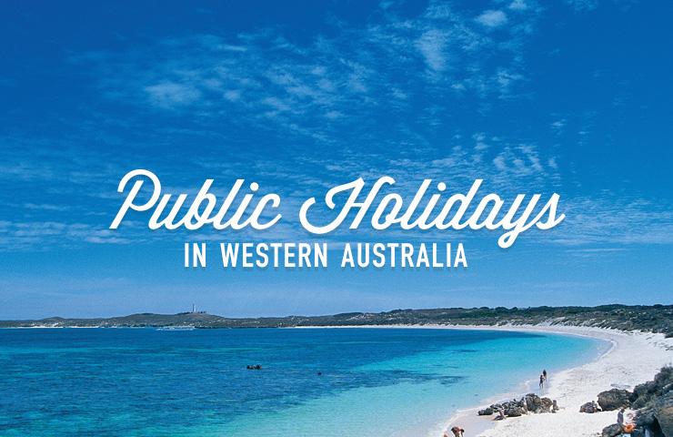 Labour Relations Public Holidays in WA